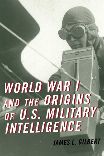 World War I and the Origins of U. S. Military Intelligence   2012 edition cover