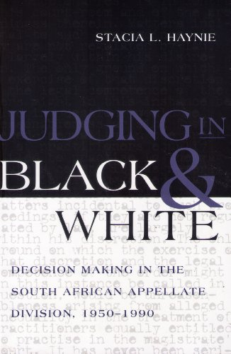 Judging in Black and White Decision Making in the South African Appellate Division, 1950-1990  2003 edition cover