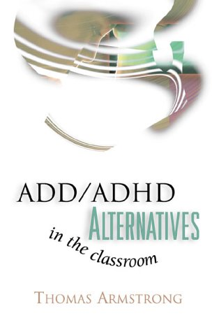ADD/ADHD Alternatives in the Classroom  N/A edition cover