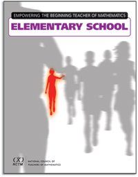 Empowering the Beginning Teacher of Mathematics in Elementary School   2004 edition cover