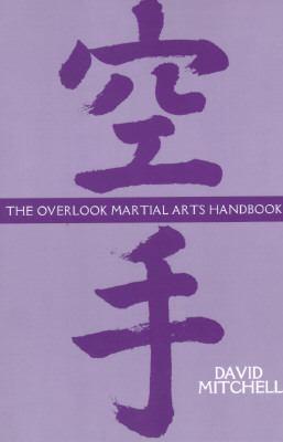 Overlook Martial Arts Handbook  N/A 9780879517595 Front Cover