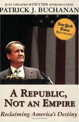 Republic, Not an Empire Reclaiming America's Destiny Revised edition cover