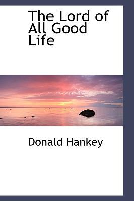 The Lord of All Good Life:   2009 edition cover