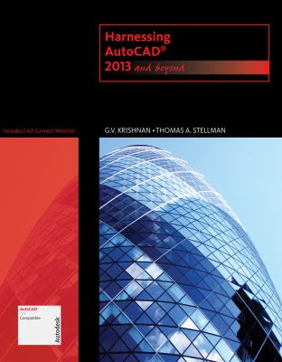 Harnessing AutoCAD 2013 and Beyond  2013 9781133946595 Front Cover