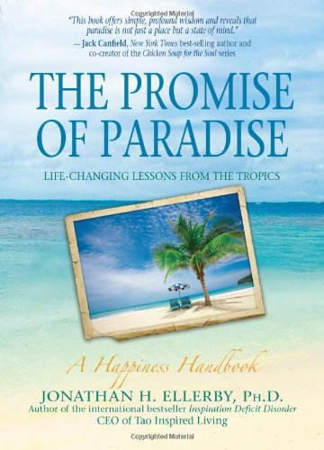 Promise of Paradise Life-Changing Lessons from the Tropics  2012 9781401939595 Front Cover