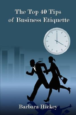 Top 40 Tips of Business Etiquette  N/A edition cover