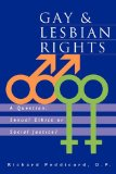 Gay and Lesbian Rights A Question: Sexual Ethics or Social Justice?  1996 9781556127595 Front Cover