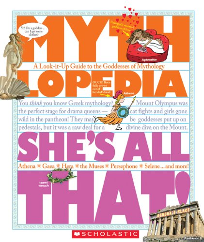 She's All That! A Look-It-Up Guide to the Goddesses of Mythology N/A edition cover