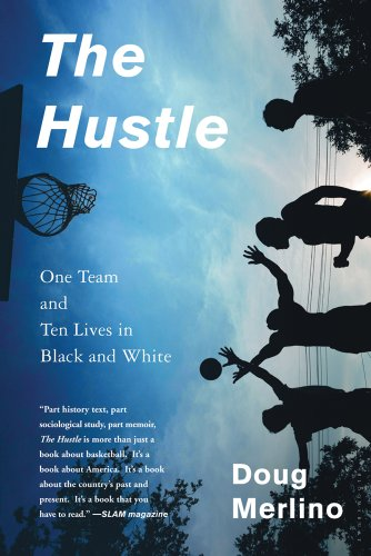 Hustle One Team and Ten Lives in Black and White  2013 edition cover