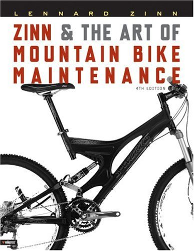 Zinn and the Art of Mountain Bike Maintenance  4th 2005 9781931382595 Front Cover