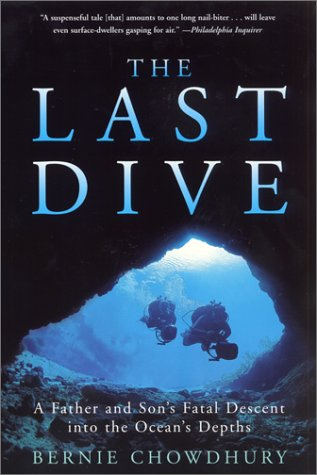 Last Dive A Father and Son's Fatal Descent into the Ocean's Depths  2000 9780060932596 Front Cover