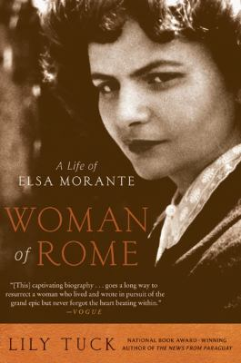 Woman of Rome A Life of Elsa Morante  2008 9780061472596 Front Cover