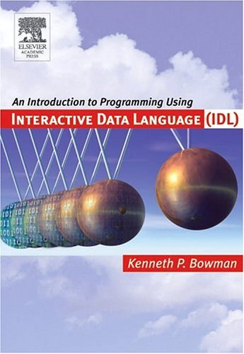 Introduction to Programming with IDL Interactive Data Language  2005 edition cover