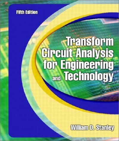 Transform Circuit Analysis for Engineering and Technology  5th 2003 (Revised) edition cover