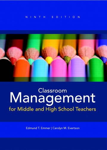 Classroom Management for Middle and High School Teachers + MyEducationLab with Pearson eText -- Access Card (Loose Leaf) 9th 2013 edition cover