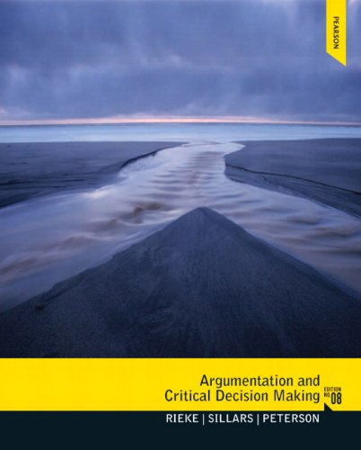 Argumentation and Critical Decision Making  8th 2013 (Revised) 9780205210596 Front Cover