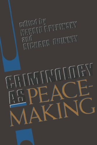 Criminology as Peacemaking   1991 9780253206596 Front Cover