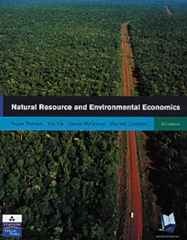 Natural Resource and Environmental Economics  3rd 2003 (Revised) 9780273655596 Front Cover