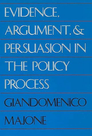 Evidence, Argument, and Persuasion in the Policy Process   1989 (Reprint) edition cover