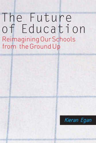 Future of Education Reimagining Our Schools from the Ground Up N/A edition cover
