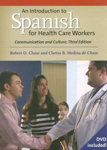Introduction to Spanish for Health Care Workers Communication and Culture 4th 2012 edition cover
