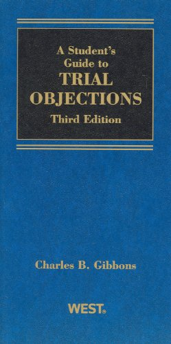Student Guide to Trial Objections  3rd 2010 (Revised) edition cover