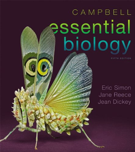 Campbell Essential Biology  5th 2013 (Revised) 9780321772596 Front Cover