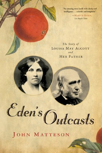 Eden's Outcasts The Story of Louisa May Alcott and Her Father  2009 edition cover