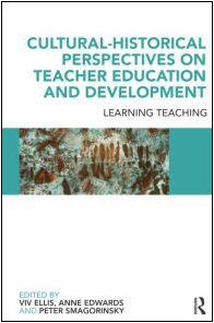 Cultural-Historical Perspectives on Teacher Education and Development Learning Teaching  2010 9780415497596 Front Cover