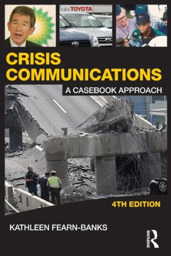 Crisis Communications A Casebook Approach 4th 2011 (Revised) edition cover
