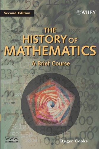 History of Mathematics A Brief Course 2nd 2005 (Revised) 9780471444596 Front Cover