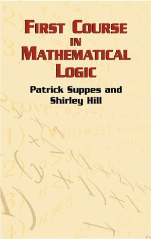 First Course in Mathematical Logic   2002 9780486422596 Front Cover