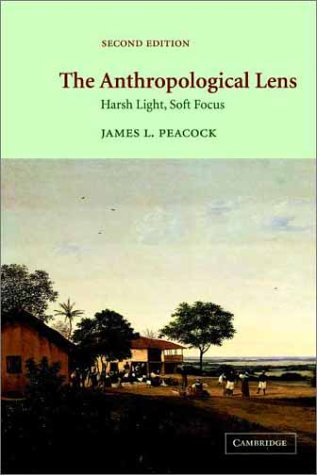 Anthropological Lens Harsh Light, Soft Focus 2nd 2001 (Revised) edition cover