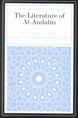 Literature of Al-Andalus   2000 9780521471596 Front Cover