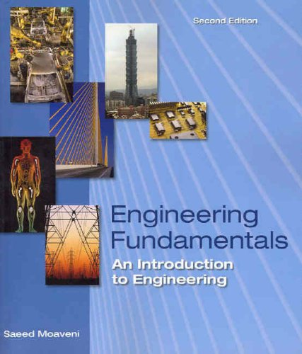 Engineering Fundamentals An Introduction to Engineering 2nd 2005 (Revised) edition cover