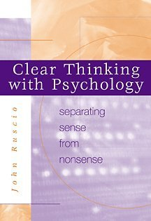 Clear Thinking with Psychology Separating Sense from Nonsense 2nd 2002 9780534536596 Front Cover