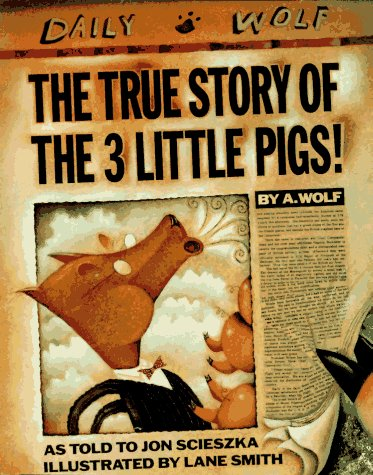 True Story of the 3 Little Pigs   1989 edition cover