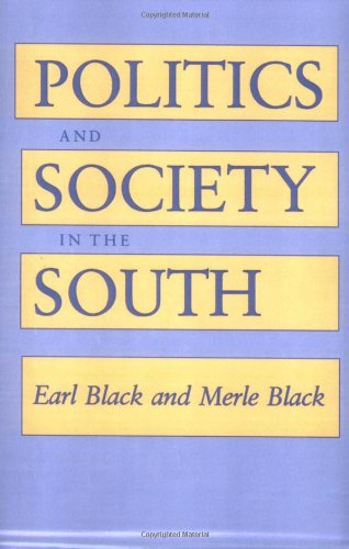 Politics and Society in the South   1987 (Reprint) edition cover