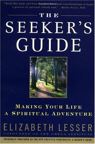 Seeker's Guide Making Your Life a Spiritual Adventure N/A edition cover