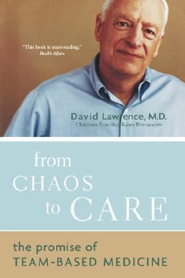 From Chaos to Care The Promise of Team-Based Medicine N/A 9780738208596 Front Cover