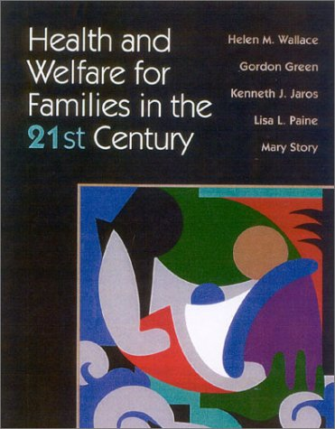 Health and Welfare for Families in the 21st Century  2nd 2003 (Revised) edition cover