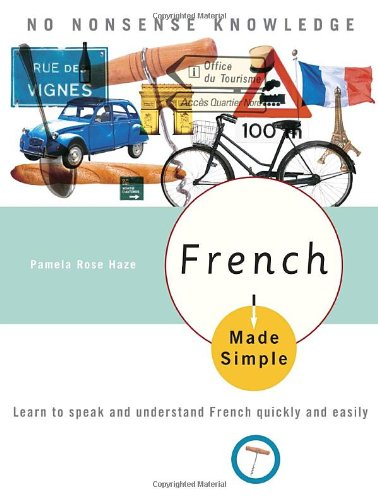 French Made Simple Learn to Speak and Understand French Quickly and Easily  2006 edition cover