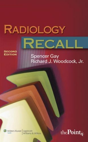 Radiology Recall  2nd 2008 (Revised) 9780781765596 Front Cover