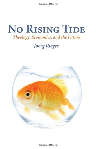 No Rising Tide Theology, Economics, and the Future  2009 edition cover