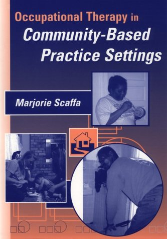 Occupational Therapy in Community-Based Practice Settings  2nd 2001 edition cover