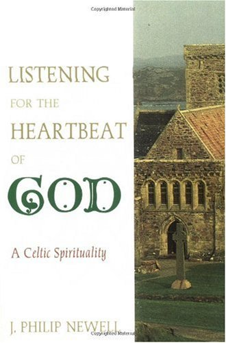 Listening for the Heartbeat of God A Celtic Spirituality N/A edition cover