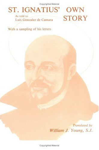 St. Ignatius' Own Story  Reprint edition cover