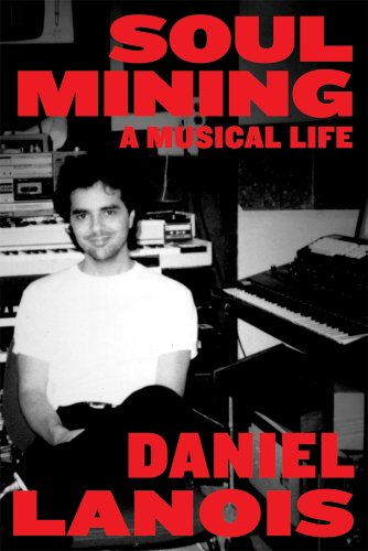 Soul Mining A Musical Life  2011 edition cover