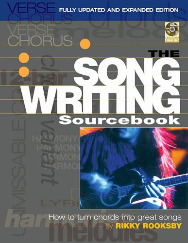 Songwriting Sourcebook How to Turn Chords into Great Songs 2nd 2011 (Revised) edition cover