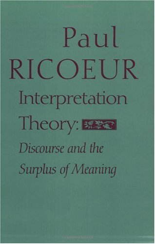 Interpretation Theory Discourse and the Surplus of Meaning N/A edition cover